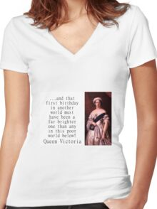 And That First Birthday In Another World - Queen Victoria Women's Fitted V-Neck T-Shirt