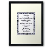 And Then In Dreaming - Shakespeare Framed Print