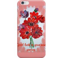 Good Luck In Your New Venture Anemone Greeting iPhone Case/Skin