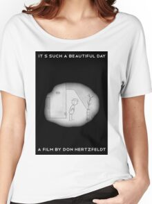 It's Such A Beautiful Day Women's Relaxed Fit T-Shirt