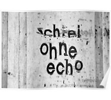 Schrei ohne Echo - screaming without echo Poster