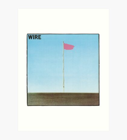 Wire - Pink Flag Art Print