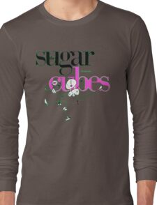 The Sugarcubes - Life's Too Good Long Sleeve T-Shirt