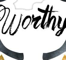 Crowned Worthy Light Sticker