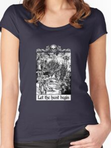 Bloodborne - Let the hunt begin Women's Fitted Scoop T-Shirt