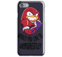 Would You Like to Armwrestle? iPhone Case/Skin