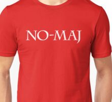No-Maj is the new Muggle - Fantastic Beasts & Where to Find Them Unisex T-Shirt