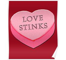 LOVE STINKS Fun Anti Valentine Poster