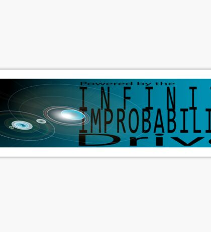 Powered by the Inifinite Improbability Drive Sticker