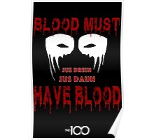 Blood Must Have Blood Poster
