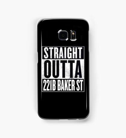 Straight Outta 221B Baker St Samsung Galaxy Case/Skin