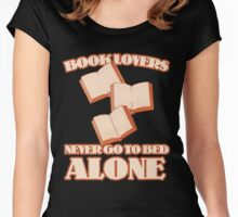 Book lovers never go to bed alone Women's Fitted Scoop T-Shirt