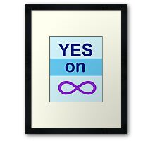 Yes on Infinity Framed Print