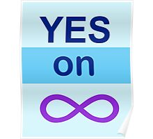 Yes on Infinity Poster
