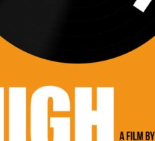 High Fidelity film poster Sticker