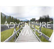 Adventure Awaits Poster