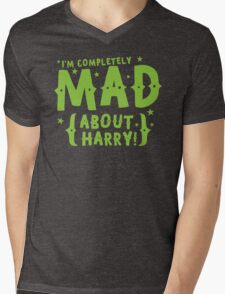 I'm completely mad about HARRY Mens V-Neck T-Shirt