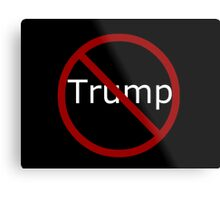Anti Trump Metal Print