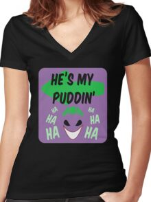 He's my puddin Women's Fitted V-Neck T-Shirt