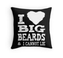 I Love Big Beards Throw Pillow