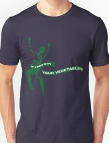 Finish Your Vegetables Unisex T-Shirt