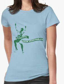 Finish Your Vegetables Womens Fitted T-Shirt