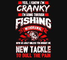 Fishing New Tackle To Dull the Pain Unisex T-Shirt