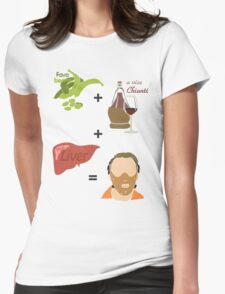 Quotes and quips - fava beans, chianti and liver Womens Fitted T-Shirt