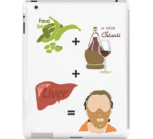 Quotes and quips - fava beans, chianti and liver iPad Case/Skin