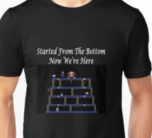 Started From The Bottom Now Were Here Mario/ Donkey Kong Unisex T-Shirt