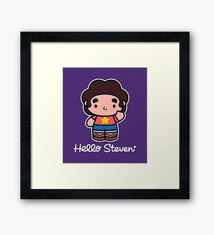 Hello Steven Framed Print