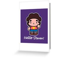Hello Steven Greeting Card