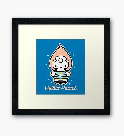 Hello Pearl Framed Print