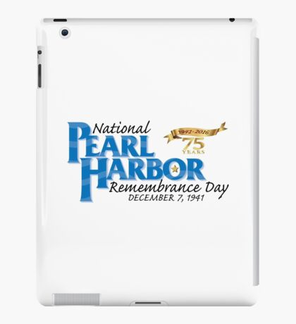 Pearl Harbor Remembrance Day 75th Anniversary Logo iPad Case/Skin