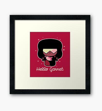 Hello Garnet Framed Print