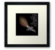You Can't Take the Sky From Me - Serenity and the Stars Framed Print
