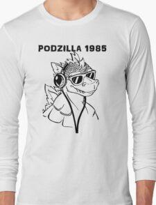 Podzilla 1985 Retro  Long Sleeve T-Shirt