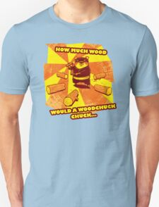How Much Wood Would a Woodchuck Chuck T-Shirt