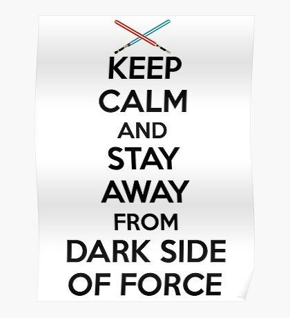 Keep Calm Dark Side Poster
