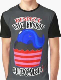 Respect The Floof, Cupcake! Graphic T-Shirt