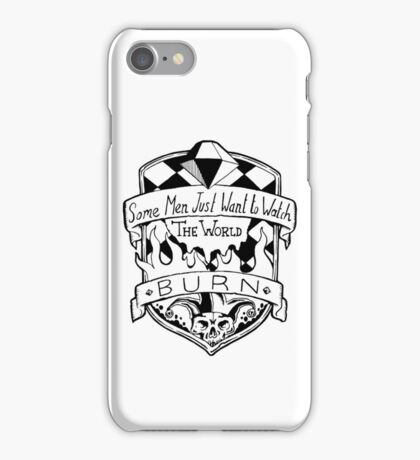 Some Men Just Want To Watch The World Burn - Black and White iPhone Case/Skin