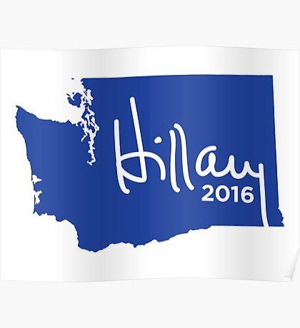 Hillary 2016 State Pride Signature - Washington Poster
