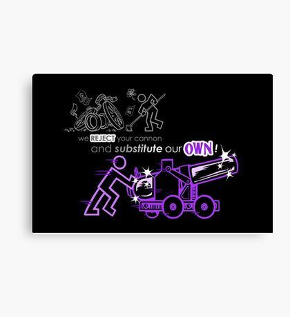 We Reject Your Cannon (Purple Version) Canvas Print