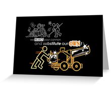We Reject Your Cannon (Orange Version) Greeting Card