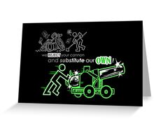 We Reject Your Cannon (Green Version) Greeting Card