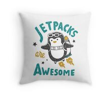 Jetpacks are Awesome Throw Pillow