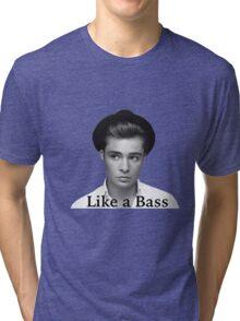Chuck Bass: Like a Bass Tri-blend T-Shirt