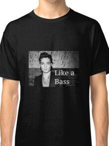 Chuck Bass: Like a Bass #2 Classic T-Shirt