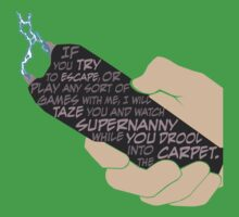 Quotes and quips - taser and Supernanny Baby Tee