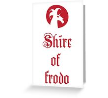 Shire of Frodo Greeting Card
